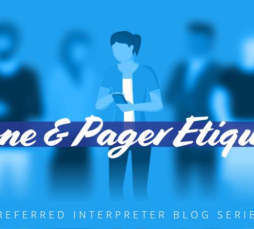 Phone-Pager-Etiquette-preferred-interpreter